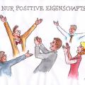 3 Nur positive Eigenschaften